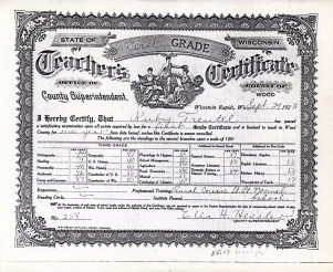 Ruby V. Treutel's first teaching license after graduating from Stevens Point Normal. She used these credentials to return to her home village of Vesper and teach.
