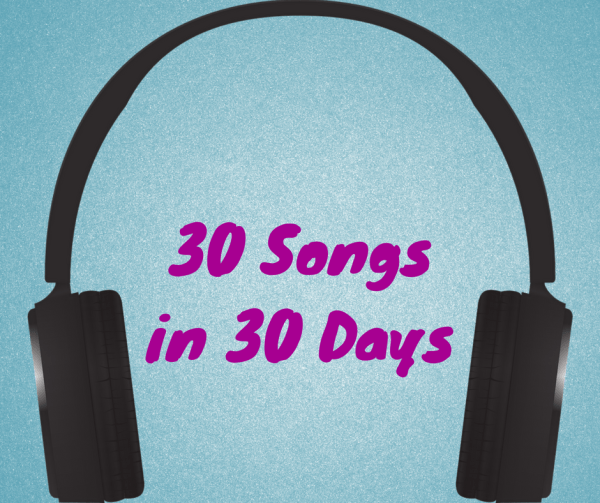 30 Songs in 30 Days