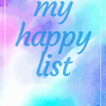 My Happy List