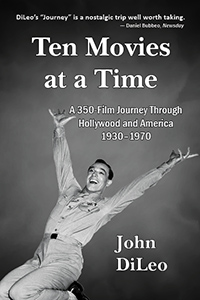 Cover of John DiLeo's Ten Movies at a Time
