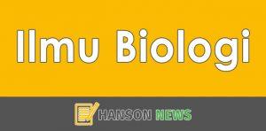 Pengenalan Ilmu Biologi