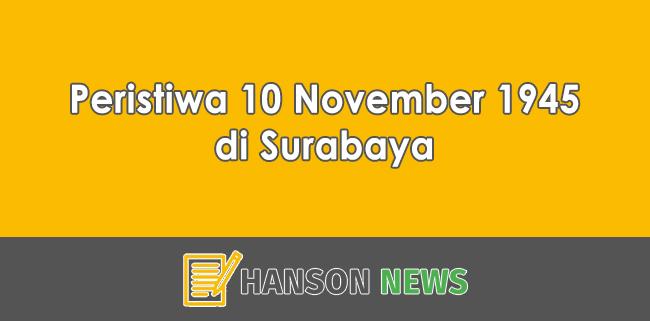 Peristiwa 10 November 1945 di Surabaya
