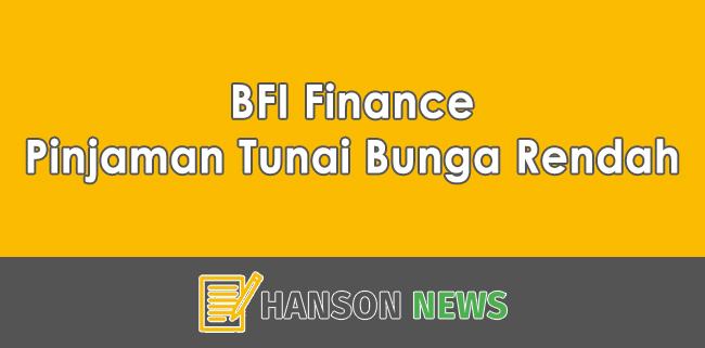 BFI Finance Pinjaman Tunai Jaminan BPKB Motor Atau Mobil Dengan Bunga Rendah