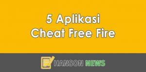 5 Aplikasi Cheat Free Fire Ampuh!