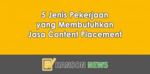 5 Jenis Pekerjaan yang Membutuhkan Jasa Content Placement