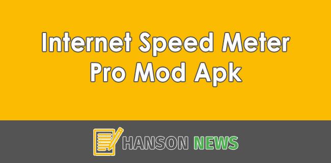 Download Internet Speed Meter Pro Mod Apk Gratis Terbaru
