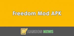 Freedom Mod APK Versi Terbaru 2021 (Cara Download & Instal)