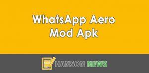 Download WhatsApp Aero Mod Apk Terbaru 2021 (Official)
