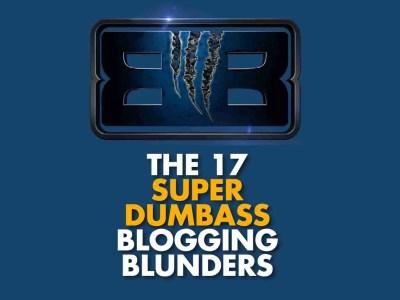 17 Blogging Blunders