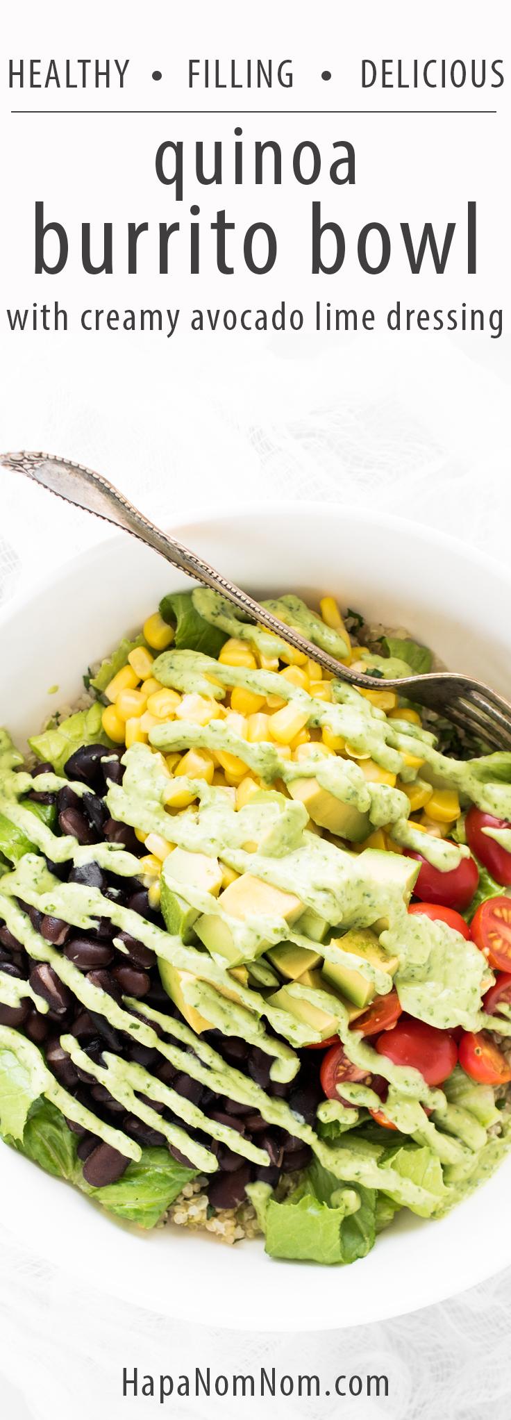 Super delicious and filling Quinoa Burrito Bowl with creamy Avocado-Lime Dressing