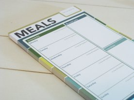 Plan your meals for the week. I have a notepad like this on my fridge - it's handy. This one is available on Etsy, here.