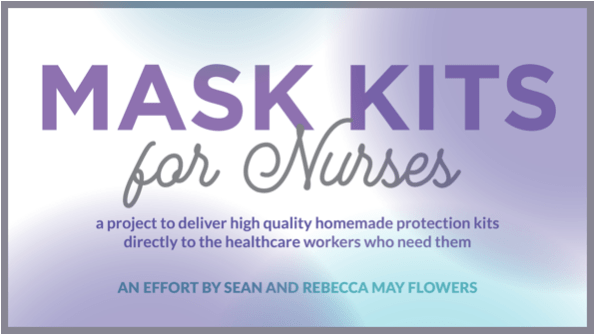 FREE Mask Kits For Nurses -Husband and Wife team up to support local healthcare workers with homemade protective kits