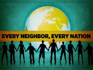 Every Neighbor Every Nation