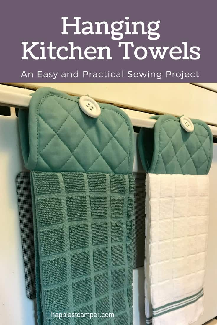Easy Hanging Kitchen Towel Sewing Project  Happiest Camper
