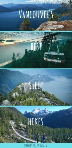 Vancouver's best steep hikes for getting a workout. Seven steep hikes in Vancouver that aren't the Grouse Grind. Alternatives to the Grouse Grind. Short, steep workout hikes near Vancouver BC. Includes bonus apres destinations.