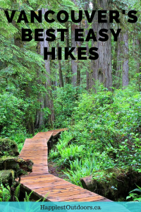 Vancouver's best easy hikes - great for beginners or tourists. Hiking in Vancouver, British Columbia, Canada. #Vancouver #Hiking #BritishColumbia
