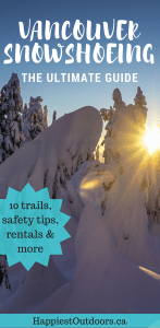 The Ultimate Guide to Snowshoeing in Vancouver, BC, Canada. 10 trails, safety info, rentals and more. #snowshoeing #Vancouver #Canada #BritishColumbia