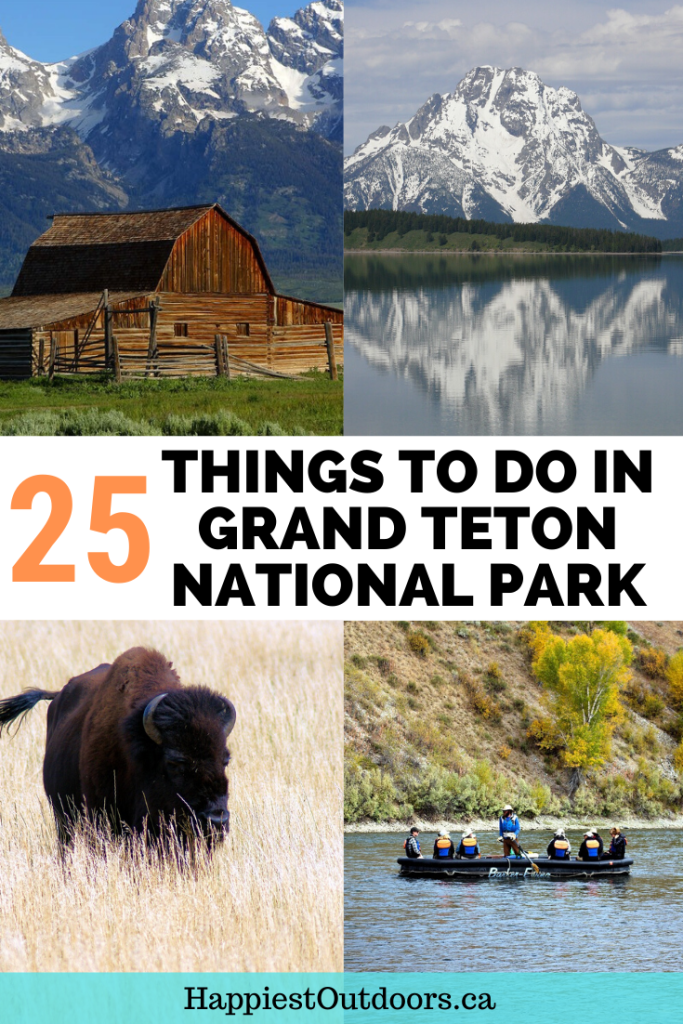 25 Things to do in Grand Teton National Park. Things to see in Grand Teton. Grand Teton Bucket List. #GrandTetonNationalPark #GrandTeton