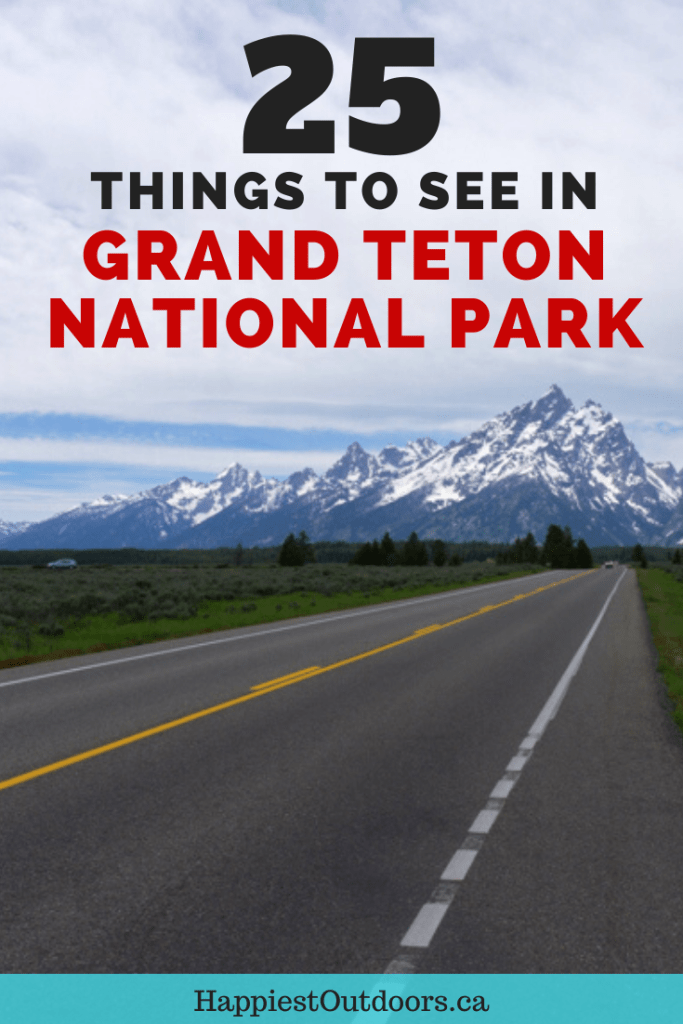 25 things to see in Grand Teton National Park. Things to do in Grand Teton. Grand Teton Bucket List. #GrandTeton #GrandTetonNationalPark