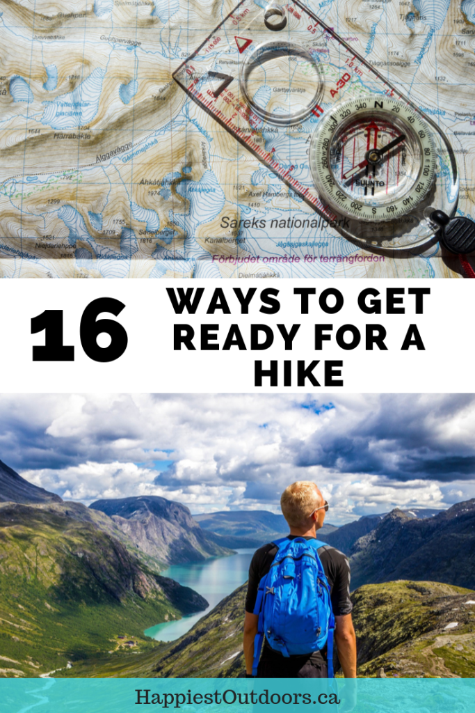 16 ways to get ready for a hike. Things to do before a hike. Everything you need to do to prepare for a hike. Hiking safety. Get prepared for your next hike. #hiking #hikingsafety #emergencypreparedness