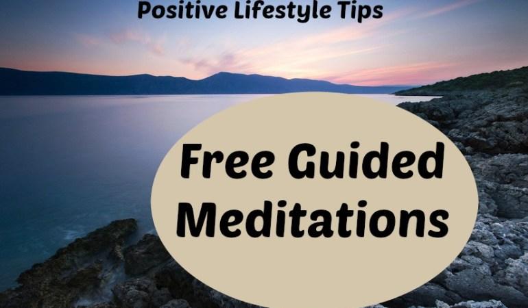 Positive Lifestyle Habits – Free Guided Meditation