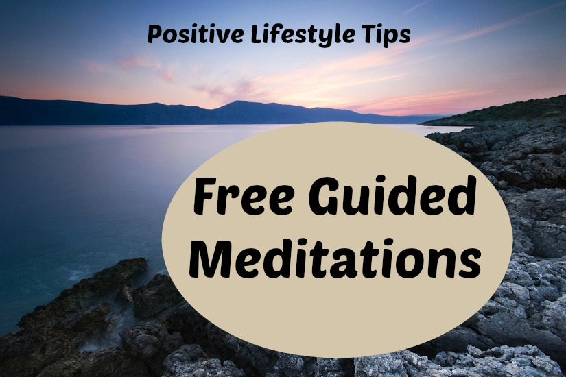 {Positive Lifestyle} Free Guided Meditation