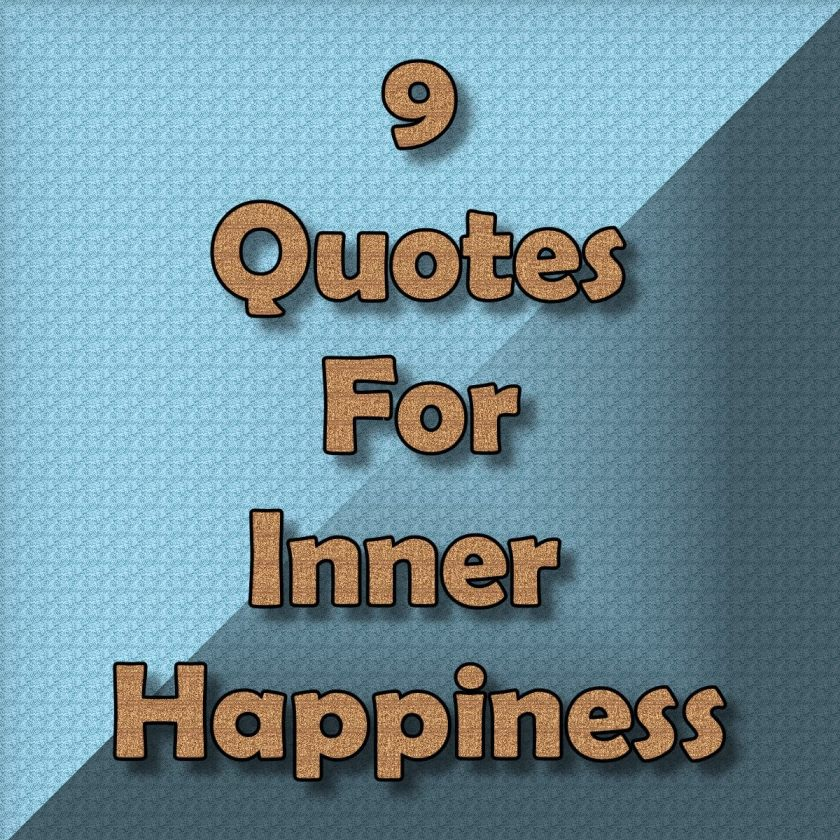 9 Quotes for Inner Happiness