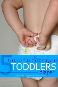 5 Ways to Change a Toddler's Diaper - Happily Ever Mom