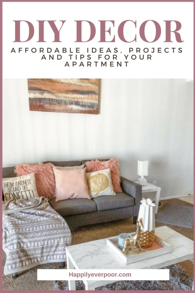 Affordable Diy Apartment Decor Ideas And Tips Happily Ever Poor