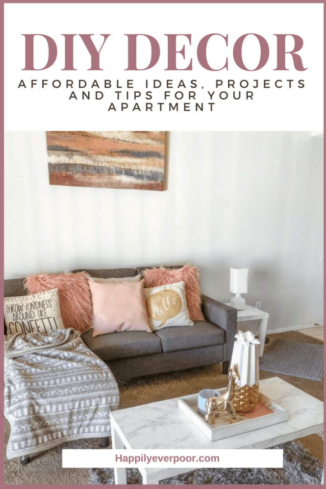 Affordable DIY Apartment Decor Ideas And Tips Happily Ever Poor Adorable Apartment Diy Decor
