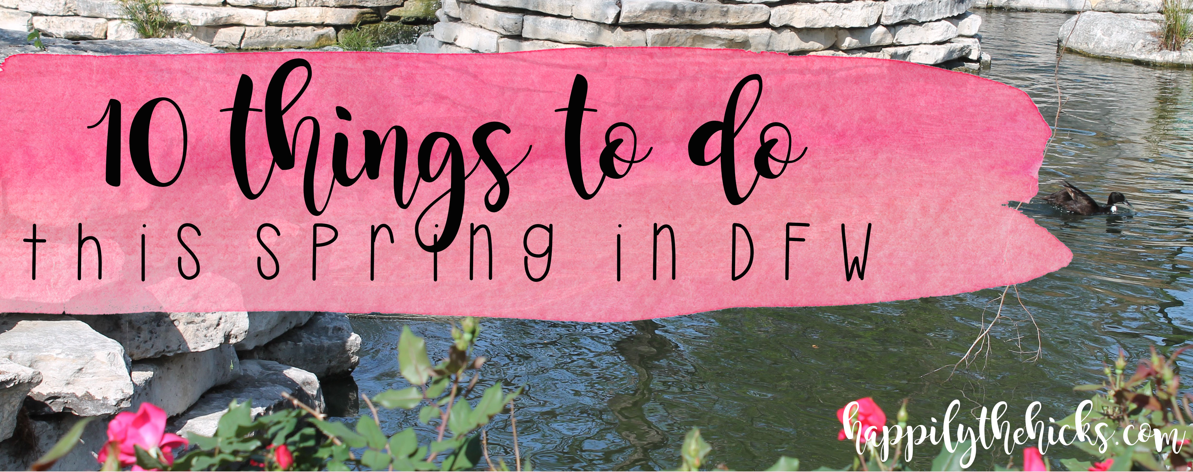 10 Things To Do This Spring3