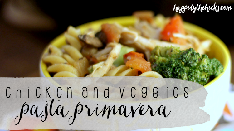 Chicken and Veggies Pasta Primavera featured