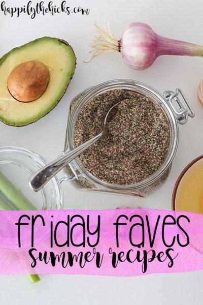 Friday Faves Summer Recipes | read more at happilythehicks.com