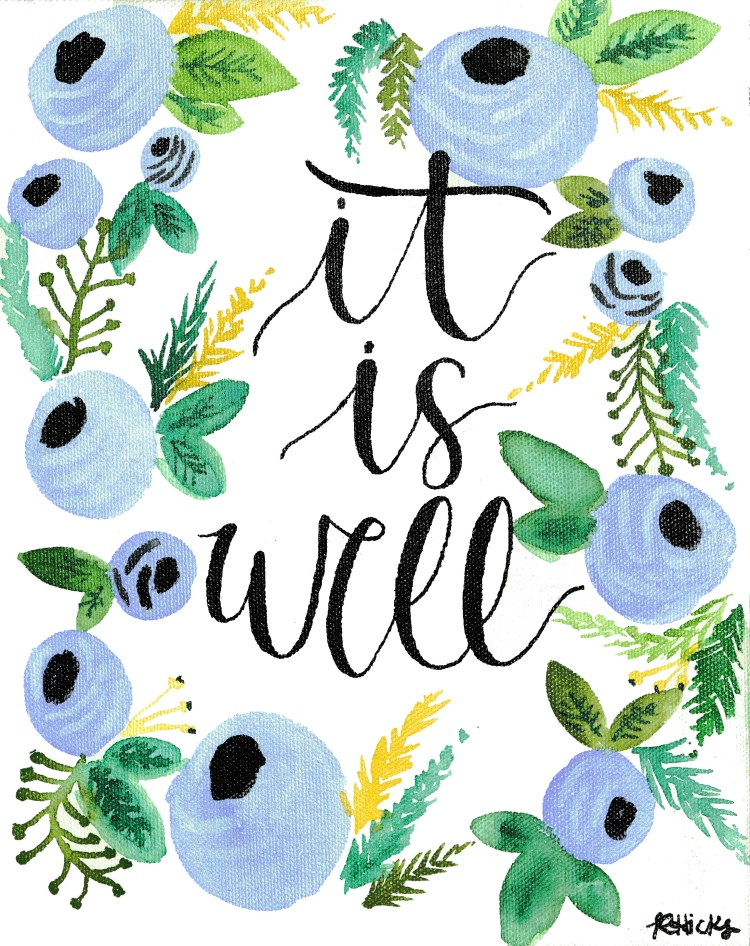 It is Well | read more at happilythehicks.com