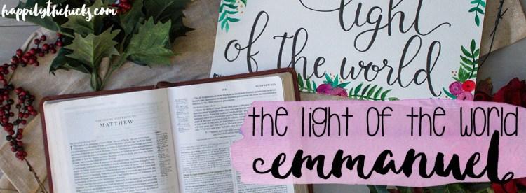 The Light of the World (Emmanuel) | read more at happilythehicks.com