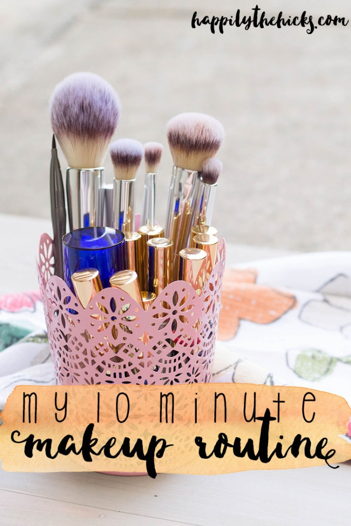 My 10 minute makeup routine is easy, and perfect for your basic every day look! | read more at happilythehicks.com
