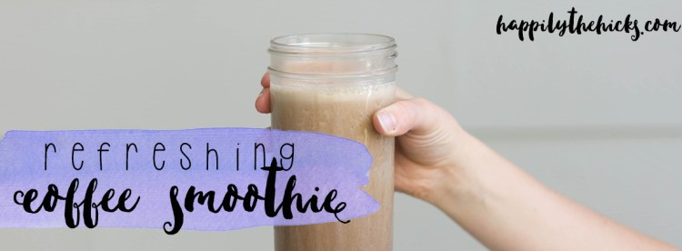 Refreshing coffee smoothie- the perfect drink for a hot summer's day! | read more at happilythehicks.com #ad #CollectiveBias #DunkinCreamer