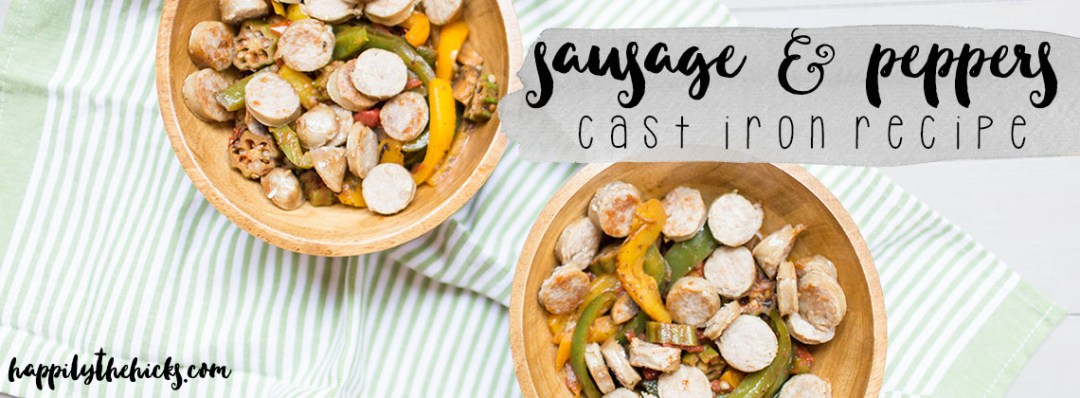A tasty cast iron recipe featuring sausage and peppers! | read more at happilythehicks.com