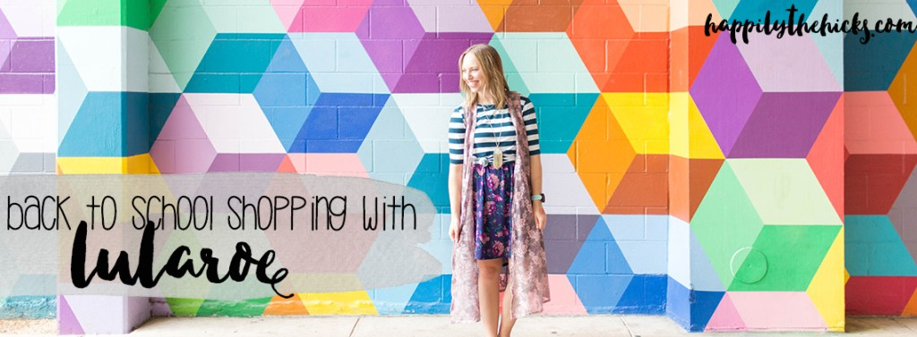 Go back to school shopping with LuLaRoe! | read more at happilythehicks.com