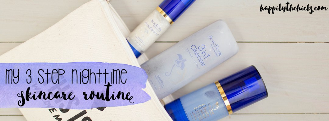 My Three Step Nighttime Skincare Routine | read more at happilythehicks.com