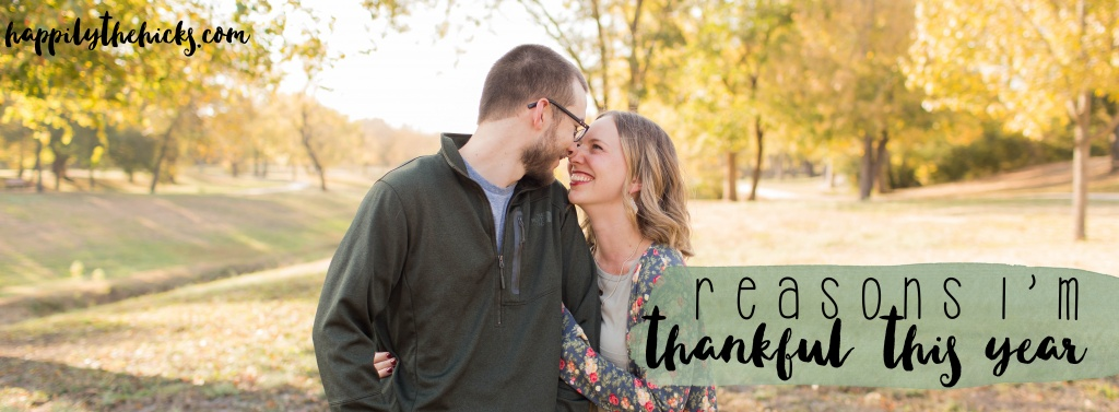 Reasons I'm thankful this year! | read more at happilythehicks.com