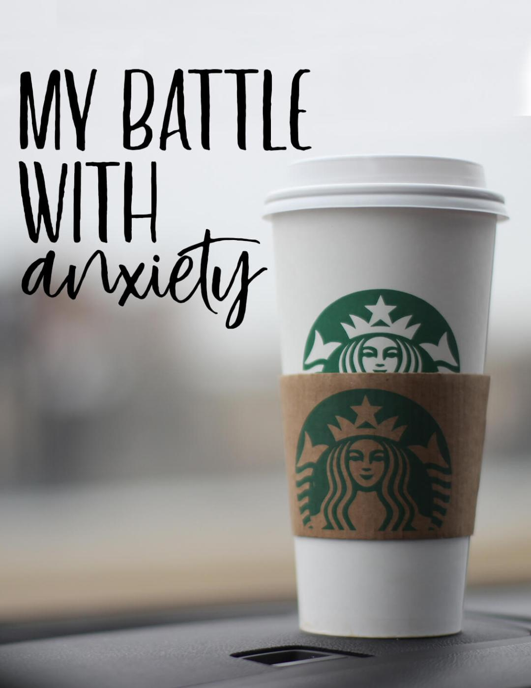 My Battle with Anxiety