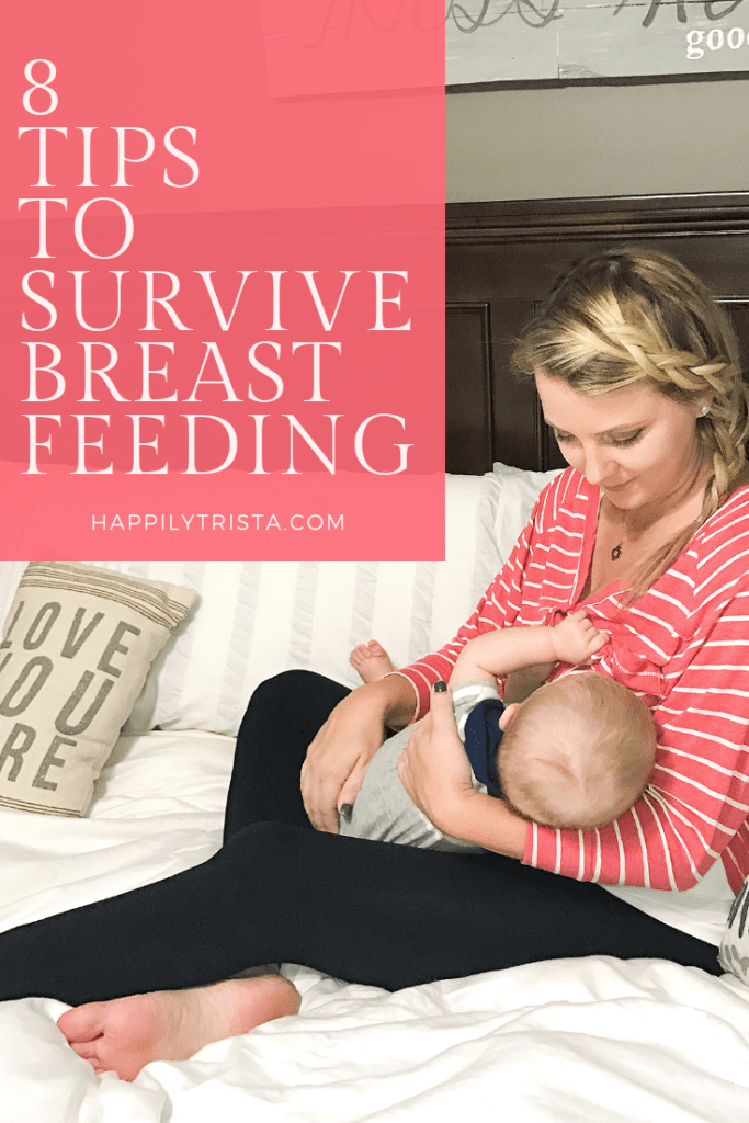 8 tips to survive breastfeeding | happily trista