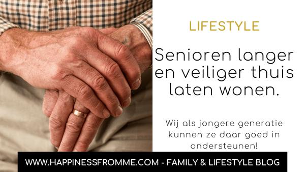 Senioren wonen langer thuis, maar ook veilig?