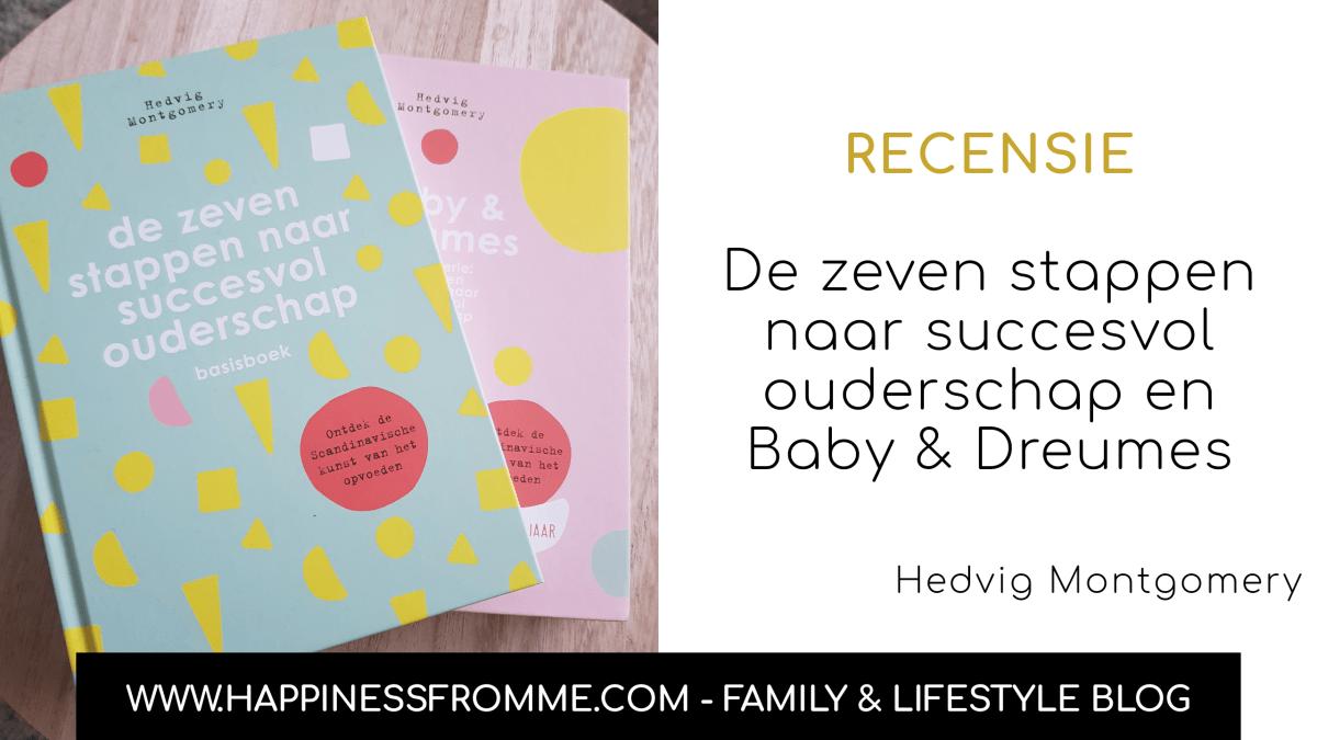 || Recensie || De zeven stappen naar succesvol ouderschap en Baby & Dreumes
