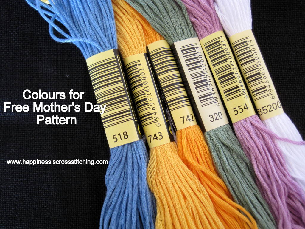 Threads to use for Mother's Day cross stitch pattern.