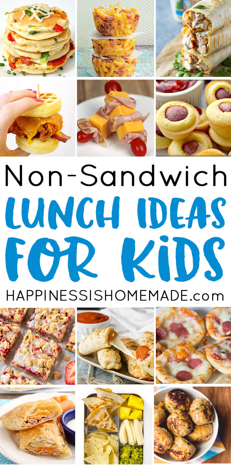 25 School Lunch Ideas For Kids  Happiness Is Homemade
