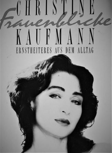 Christine Kaufmann: Frauenblicke