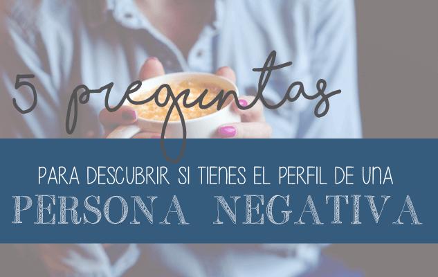 test-eres-una-persona-negativa (2)