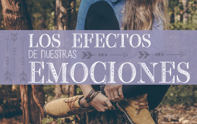 los efectos de las emociones en el cuerpo